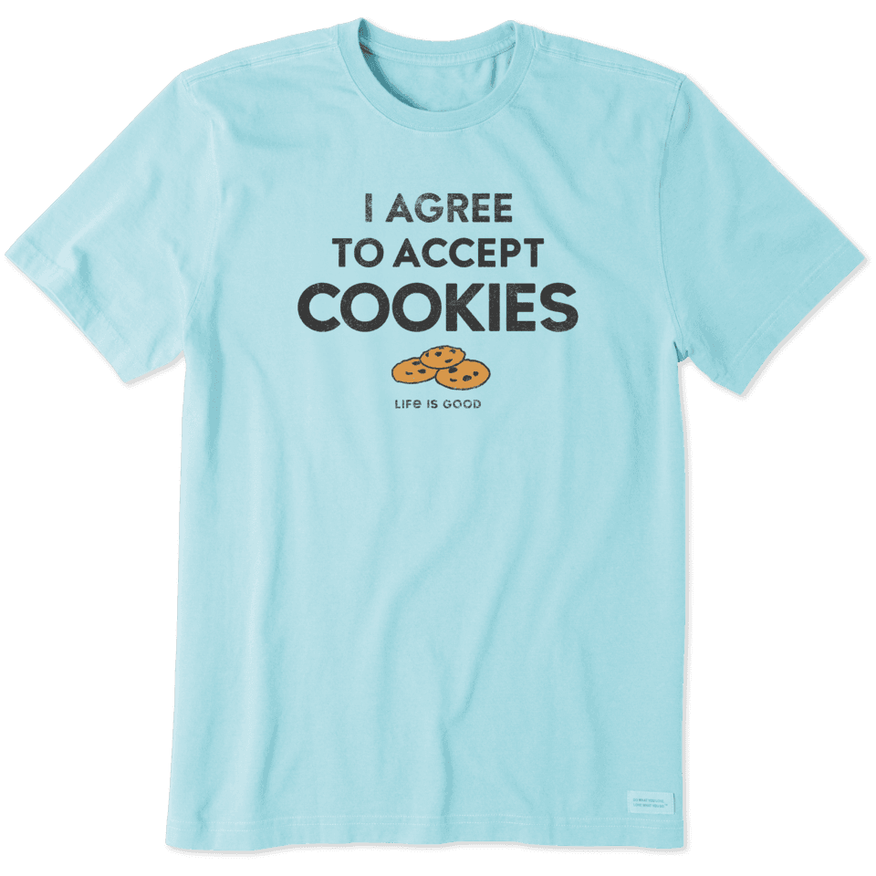 Life is Good Men's I Accept Cookies Crusher Tee S Beach Blue