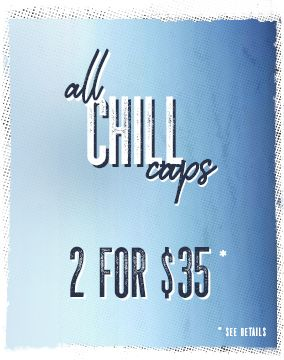Get 2 Chill Caps for $35