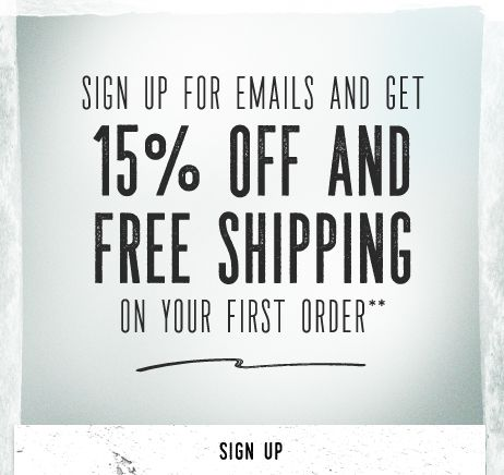 Sign up for Emails and Get 15% Off And Free Shipping