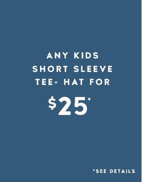 Get a Kids Tee and Hat for $25