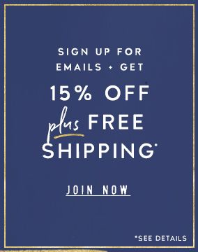 Sign up for email and get 15% off your next order