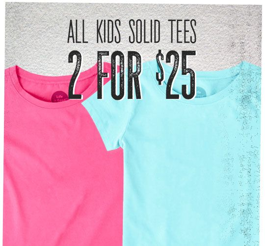 All Kids Solid Tee 2 for $25