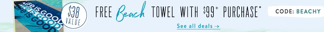 Free Beach Towel with a $99 Purchase