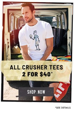 Buy 2 Men's Crusher Tees for $40